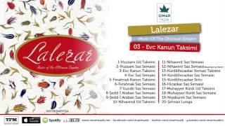 Lalezar / Music Of The Ottoman Empire - Evc Kanun Taksimi (Official Lyrics Video)