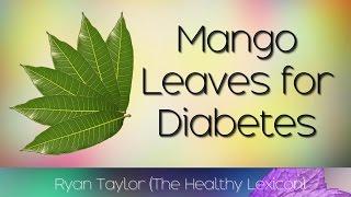 Mango Leaves: for Diabetes