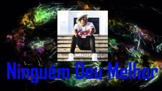 Ninguem Deu Melhor - Sweezzy Feat  Dj Fabio Vasquez e Jay Kim (Audio)