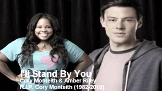 I'll Stand By You - Cory Monteith & Amber Riley DUET