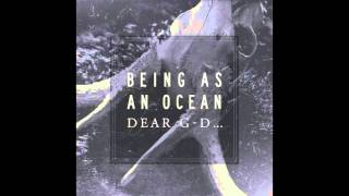 Being As An Ocean - We Will Never Be the Same