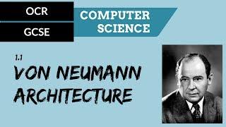 OCR GCSE 1.1 The von Neumann architecture width=