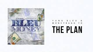 "Yung Bleu & Moneybagg Yo ""The Plan"" (Official Audio)"