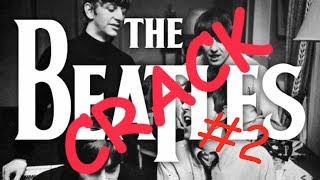 the what am i doing with my life beatles crack video #2