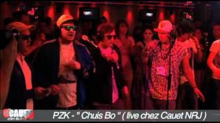 """PZK - """"Chuis bo"""" - Live - C'Cauet sur NRJ"""