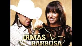 Irmãs Barbosa - Morena Bonita