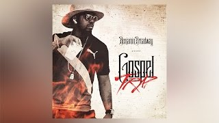 Benjamin Broadway - Gospel Trap (1ntro) ft. D Kidd