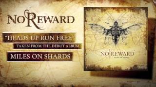 No Reward - Heads Up Run Free feat. Carlo | Breakdown of Sanity