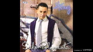 Sako Polumenta - Nemoj da se bojis - (Audio 2011)