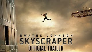 Skyscraper - Official Trailer [HD]