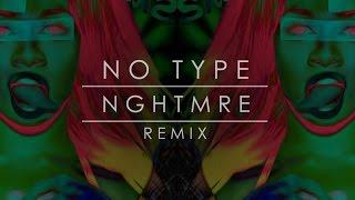 Rae Sremmurd - No Type (NGHTMRE Remix)