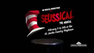 KW Musical Productions presents Seussical the Musical, February 2-11th 2017