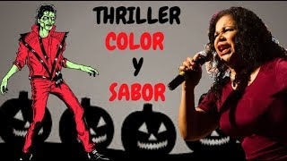 Thriller, Color y Sabor - Eva Ayllón ft. Michael Jackson (VIDEO OFICIAL 2018)