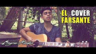 El Farsante - Ozuna (Cover) Bayron Mendez