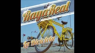 Raya Real La Bicicleta