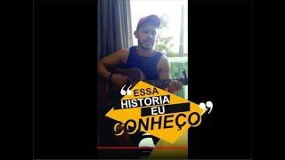 Essa história eu conheço - Bruno e Marrone (Cover)