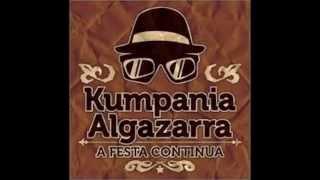 Kumpania Algazarra - Bachará feat. Paulo Croft
