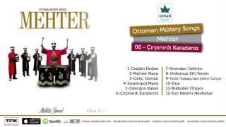 Ottoman Mılıtary Songs / Mehter - Çırpınırdı Karadeniz (Official Lyrics Video)