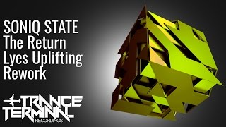 Soniq State - The Return (Lyes Uplifting Rework)