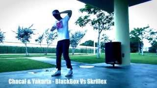 Chacal & Yakarta - BlackBox Vs Skrillex (Official Dance Video) - FILO