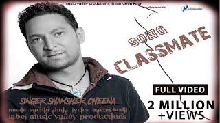 Classmate | Shamsher Cheena | Bachan Bedil | Sachin Ahuja | Full Official Video | Super Hit Song width=