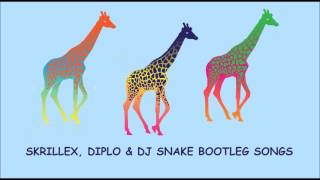 Set Mix With - Skrillex, Diplo & DJ Snake (Bootleg Songs)