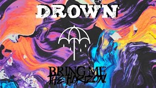 Bring Me The Horizon - Drown (Sub Español-Inglés) Lyrics
