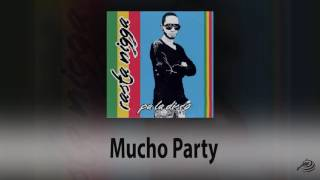Mucho Party   Rasta Nigga