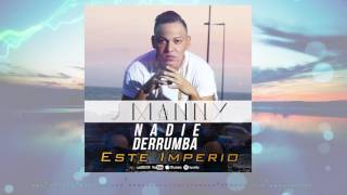 Nadie Derrumba Este Imperio - J Manny Prod. By Dj Walha The Producer (Audio Oficial)