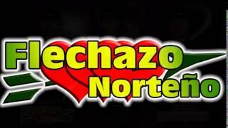 Flechazo Norteño - Hoy Me Arrepiento