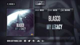 Blasco - My Legacy (Official HQ Preview)