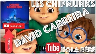 David Carreira - Hola Bébé (Version THE Chipmunks).MP5