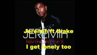 jeremih ft Drake - I get lonely too