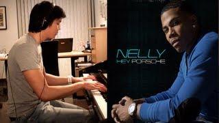 Hey Porsche - Nelly Piano Cover