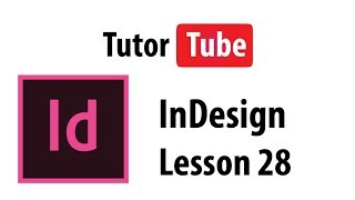 InDesign Tutorial - Lesson 28 - Rounded Corners and Corner options