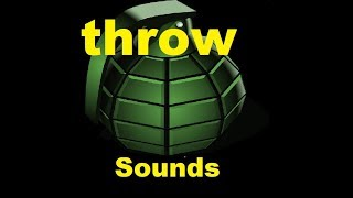 Grenade Throw Sound Effects All Sounds