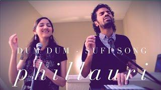 Dum Dum Cover (Phillauri) - Aks & Lakshmi
