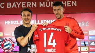 Presentation of Ivan Perišić w/ Niko Kovac | FC Bayern Press Conference