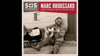 Marc Broussard - I Was Made to Love Her (off of S.O.S. 2)