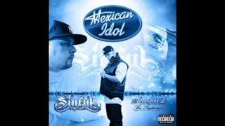 Big Steele - D-Boy Feat Sinful (El Pecador) & Daz [Mexican Idol - Season 1]