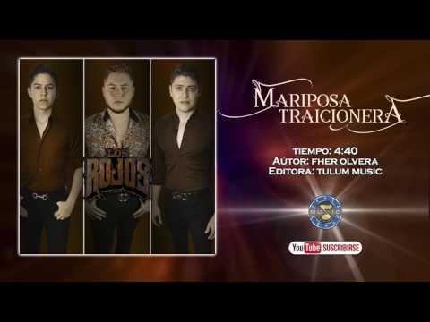 Mariposa Traicionera de Los Rojos Letra y Video