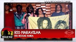 Rio Reggae Banda - Rio Maravilha