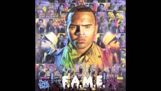 Chris Brown - Fame - Beautiful People (Ft. Benny Benassi)