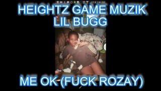 Lil BuGG- - Me OK (Fuck Rozay)