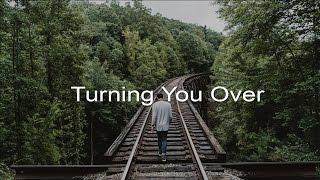 No Resolve - Turning You Over [Español/English]