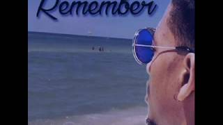Remember by Jontavian Barber (Audio)