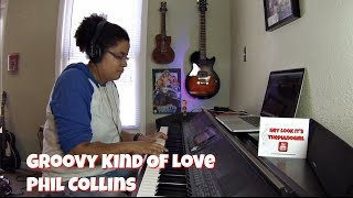 Phil Collins- Groovy Kind Of Love (Piano Cover)