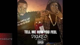 Drakeo-tell me how you feel