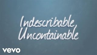 Laura Story - Indescribable