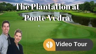 The Plantation at Ponte Vedra Golf & Country Club Video Tour